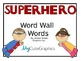 Super Hero Word Wall Words 2