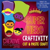 Super Hero Writing Craftivity