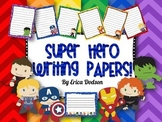 Super Hero Themed Writing Papers