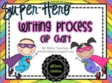 Super Hero Writing Process Clip Chart *glittery rainbow*