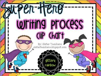 Super Hero Writing Process Clip Chart *glittery rainbow*