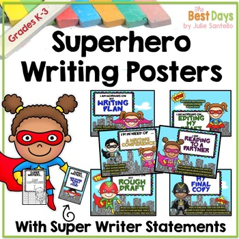 Super Hero Writing Process Posters with Writing Statements