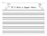 Super Hero Writing Prompt