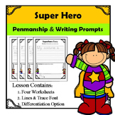 Super Hero Writing Prompts
