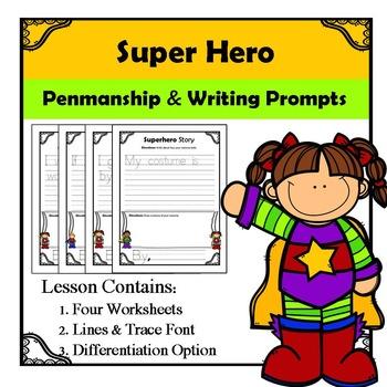 Super Hero Writing Prompts