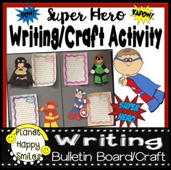 Super Hero Writing/Craft Activity and Bulletin Board Display