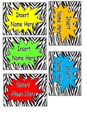 Super Hero  Zebra Name Tags