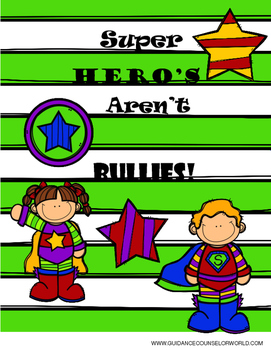 Super Hero's Aren't Bullies