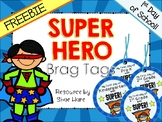 Super Hero Themed Brag Tags {1st Day Back to School}  Neck
