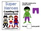 Super Heroes Adapted Book (Counting 1-10)