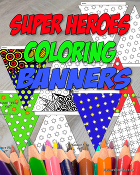 Super Heroes Coloring Banner Back to School Classroom Pennant
