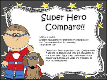 Super Heroes Compare Fractions!!