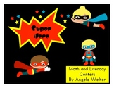 Super Heroes Math and Literacy Centers