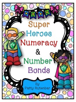 Numeracy and Number Bonds with Super Heroes