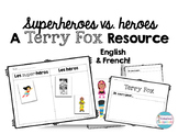 Superheroes vs. Heroes - Community Helpers and Terry Fox Resource