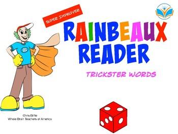 Super Improver Rainbeaux Reader:  Trickster Words