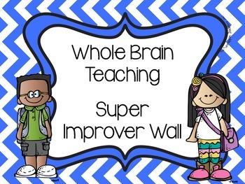 Super Improver Wall Cards - Whole Brain Teaching WBT