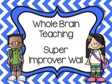 Super Improver Wall Cards - Whole Brain Teaching WBT