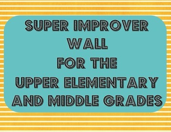 Super Improver Wall for the Upper Grades
