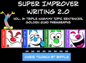 Super Improver Writing 2.0: Vol. 3 Topic Sentences, Golden Quad Paragraphs