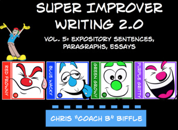 Super Improver Writing 2.0: Vol.5 Expository Sentences, Paragraphs, and Essays