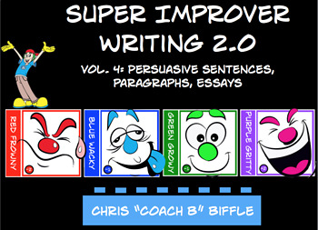 Super Improver Writing 2.0: Volume 4 Persuasive Writing Chris Biffle