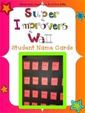 Super Improvers Wall Name Cards Whole Brain