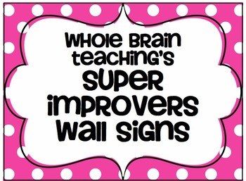 Super Improvers Wall Signs
