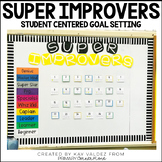 Super Improvers' Wall and Goal Setting Form