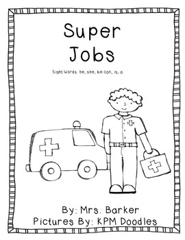 Super Jobs {An Emergent Reader}