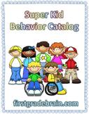 Super Kid Behavior Catalog: Classroom Reward Kit