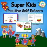 Positive Self Esteem Activities: Super Kids