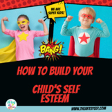 Positive Self Esteem Activities: Super Kids