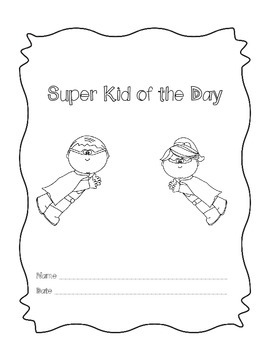 Super Kid of the Day Class Book