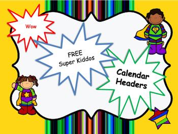 FREE~Super Hero Monthly Calendar Headers