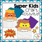 Super Kids Craft | Superhero Writing | Super Hero Craft | Superhero Activities