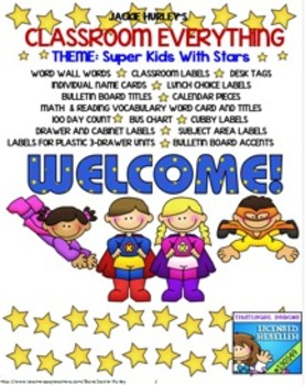 Super Kids Super Kids Super Kids Beginning of School Everything