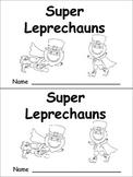 Super Leprechauns Emergent Reader- Kindergarten- St. Patrick's Day Color Words