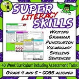 Grammar, Punctuation, Spelling, Vocabulary Super Literacy