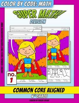 Super Math – 001 - Color by Code – 4th grade - Common Core Aligned