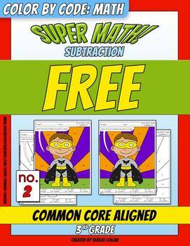 Super Math – 002 - Color by Code – 3rd grade - Common Core Aligned - FREE