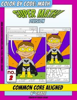 Super Math – 002 - Color by Code – 4th grade - Common Core Aligned