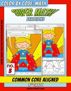 Super Math – 003 – 3rd grade - Common Core Aligned - Fractions