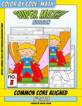 Super Math – 003 - Color by Code – 1st grade - Common Core