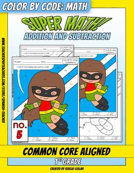 Super Math – 005 – 1st grade - Common Core Aligned – Addition and subtraction