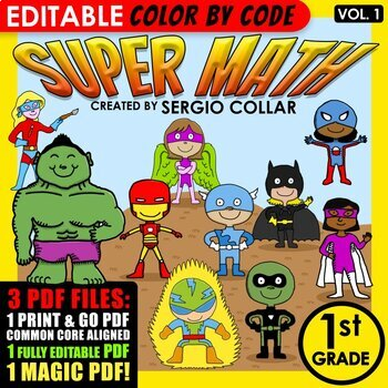 Super Math - 1st grade - Color by Code - EDITABLE - Common Core Aligned