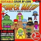 Super Math – 3rd Grade – Color by Code - EDITABLE – Common Core Aligned