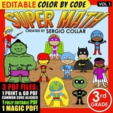 Super Math – 3rd Grade – Color by Code EDITABLE – Common C