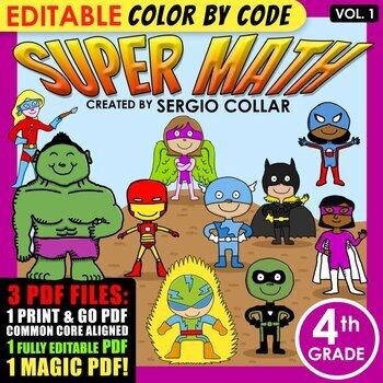 Super Math – 4th grade - Color by Code – Common Core Aligned