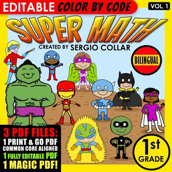 Super Math – 1st Grade – Color by Code – BILINGUAL+EDITABLE